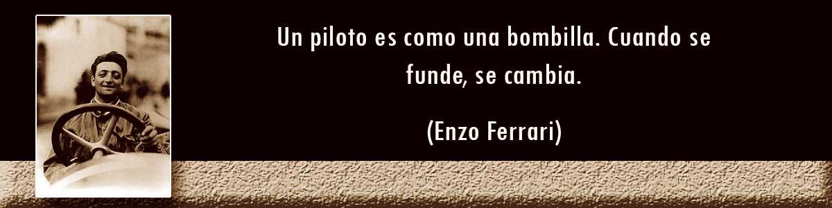 Bombillas - Frases de Enzo Ferrari
